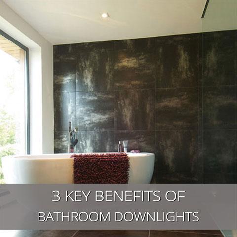 3 Key Benefits Of Recessed Bathroom Downlights