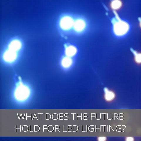 The Future Of LED Lighting Is Here To Stay