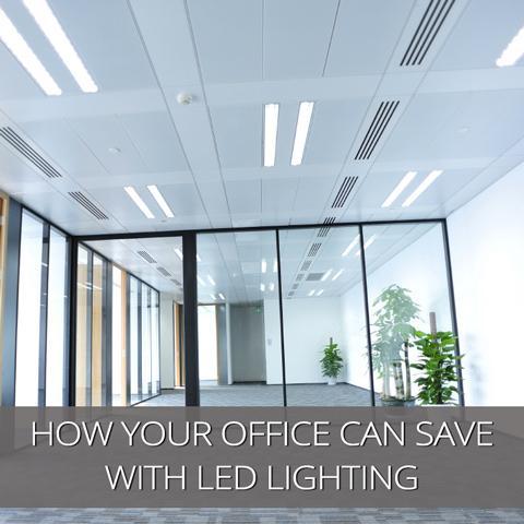 Cómo su oficina puede ahorrar cientos con iluminación LED