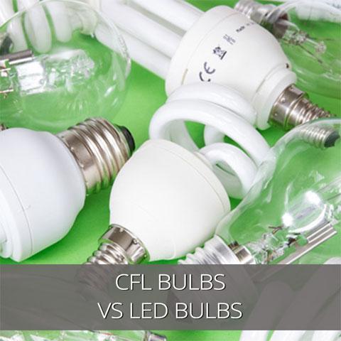 CFL Lamps VS LED Lamps