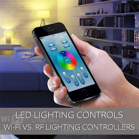 Which Is Better For Controlling LED Lighting: Radio frequency or Wi-Fi?
