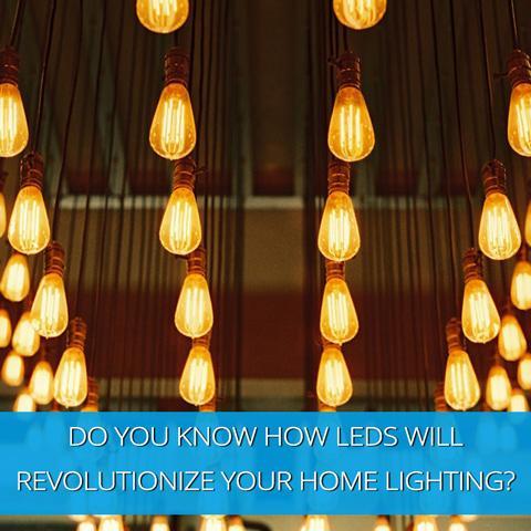 ¿Sabes cómo los LED revolucionarán la iluminación de tu hogar?