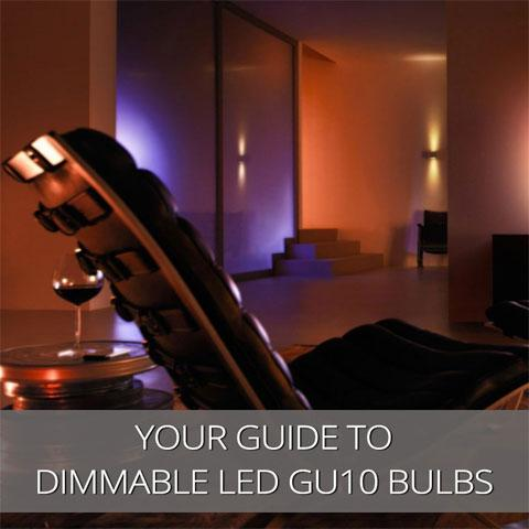 Your Guide To Dimmable GU10 LED Lamps