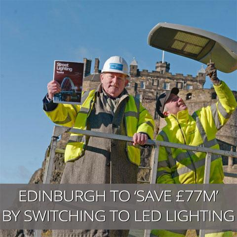 LED street lighting roll-out 'to save Edinburgh £77m over 20 years'