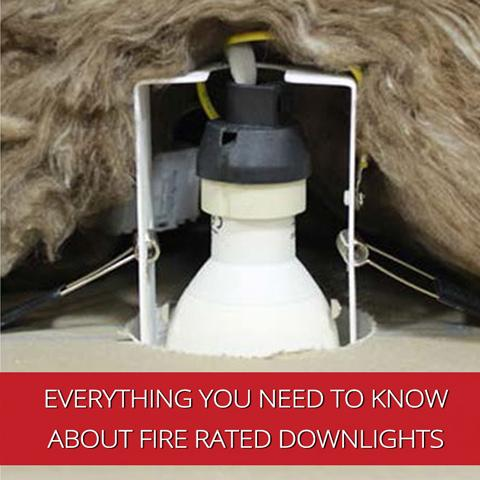 Everything You Need to Know about Fire Rated Downlights and Their Benefits